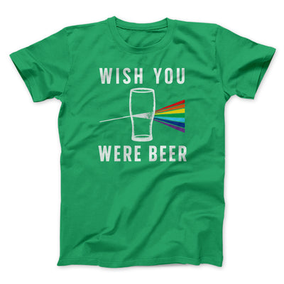 Wish You Were Beer Men/Unisex T-Shirt-Kelly - Famous IRL