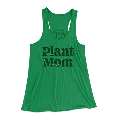 Plant Mom Women's Flowey Tank Top-Women's Flowey Racerback Tank Top-White Label DTG-Kelly-XS-Famous IRL