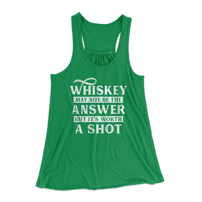 Whiskey May Not Be The Answer, But It's Worth A Shot Flowey Racerback Tank-Kelly - Famous IRL