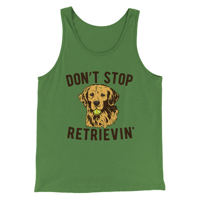 Don't Stop Retrievin' Men/Unisex Tank-Men/Unisex Tank Top-White Label DTG-Leaf-S-Famous IRL