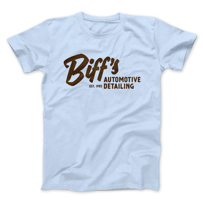 Biff's Auto Detailing Men/Unisex T-Shirt-Light Blue - Famous IRL