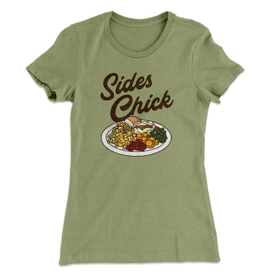 Sides Chick Women's T-Shirt-Women's T-Shirt-White Label DTG-Light Olive-S-Famous IRL