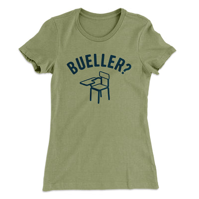 Bueller? Women's T-Shirt - Famous IRL Funny and Ironic T-Shirts and Apparel