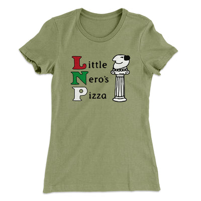Little Nero's Pizza Women's T-Shirt-Solid Light Olive - Famous IRL