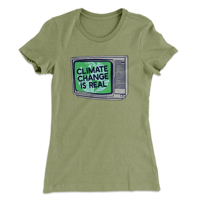 PSA: Climate Change is Real Women's T-Shirt-Solid Light Olive - Famous IRL