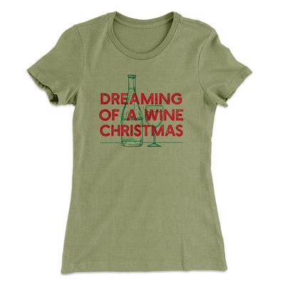 Dreaming Of A Wine Christmas Women's T-Shirt