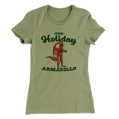 The Holiday Armadillo Women's T-Shirt-Solid Light Olive - Famous IRL