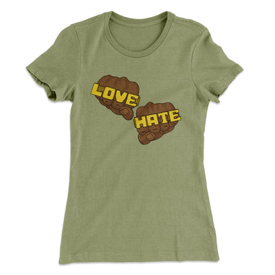 Love Hate Women's T-Shirt-Solid Light Olive - Famous IRL