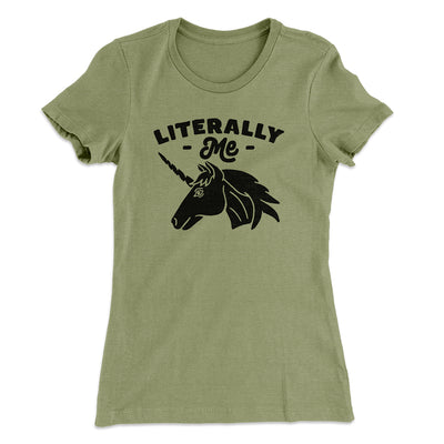 Literally Me Women's T-Shirt-Solid Light Olive - Famous IRL