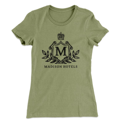 Madison Hotels Women's T-Shirt-Solid Light Olive - Famous IRL
