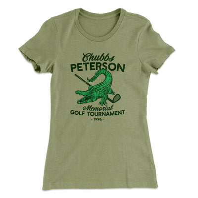 Chubbs Peterson Memorial Golf Tournament Women's T-Shirt-Solid Light Olive - Famous IRL