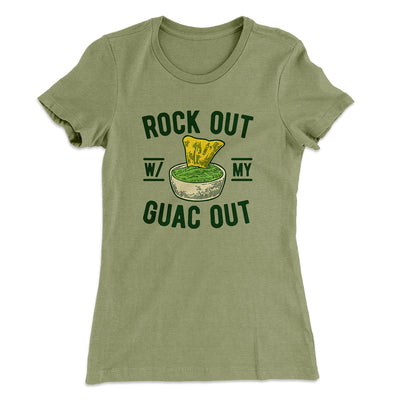 Rock Out With My Guac Out Women's T-Shirt-Solid Light Olive - Famous IRL