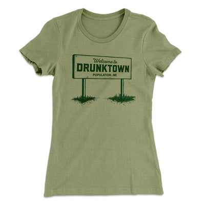 Welcome to Drunktown Women's T-Shirt-Solid Light Olive - Famous IRL