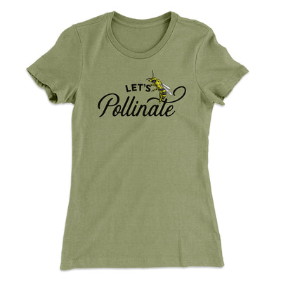Let's Pollinate Women's T-Shirt-Solid Light Olive - Famous IRL
