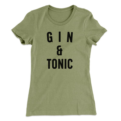 Gin & Tonic Women's T-Shirt-T-Shirt-Printify-Solid Light Olive-S-Famous IRL