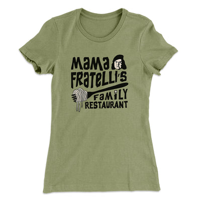 Mama Fratelli's Family Restaurant Women's T-Shirt-Solid Light Olive - Famous IRL
