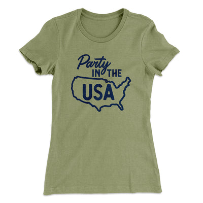 Party in the USA Women's T-Shirt-Solid Light Olive - Famous IRL