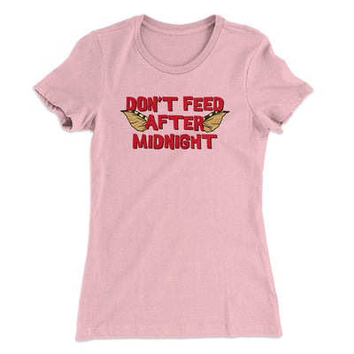 Don't Feed After Midnight Women's T-Shirt