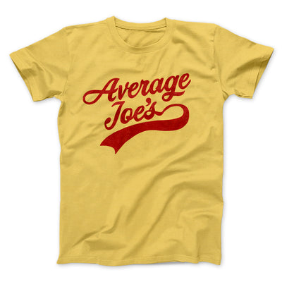 Average Joe's Team Uniform Men/Unisex T-Shirt-Maize Yellow - Famous IRL