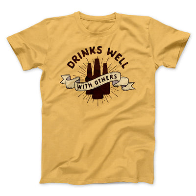 Drinks Well with Others Men/Unisex T-Shirt-Maize Yellow - Famous IRL