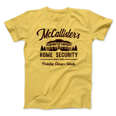 McCallister's Home Security Men/Unisex T-Shirt-Maize Yellow - Famous IRL