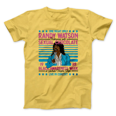 Randy Watson Sexual Chocolate Men/Unisex T-Shirt-Maize Yellow - Famous IRL
