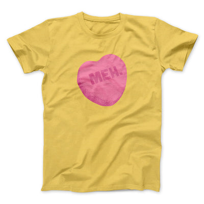 Meh. Candy Heart Men/Unisex T-Shirt-Maize Yellow - Famous IRL
