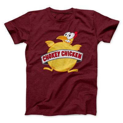 Chokey Chicken Men/Unisex T-Shirt-Maroon - Famous IRL