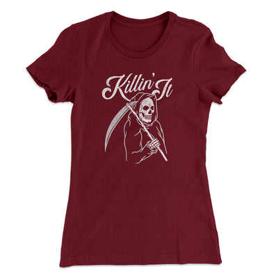 Killin' It Women's T-Shirt
