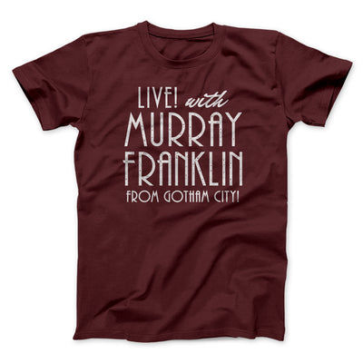 Murray Franklin Show Men/Unisex T-Shirt