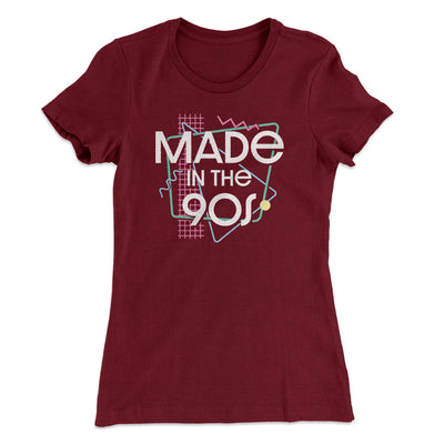 Made In The 90s Women's T-Shirt-Women's T-Shirt-White Label DTG-Maroon-S-Famous IRL