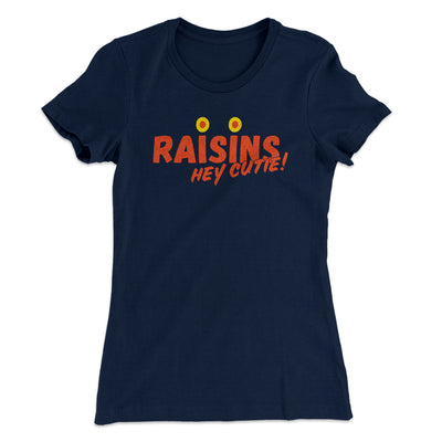 Raisins Women's T-Shirt