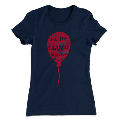 We All Float Down Here Women's T-Shirt-Solid Midnight Navy - Famous IRL