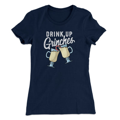 Drink Up Grinches Women's T-Shirt-Women's T-Shirt-White Label DTG-Midnight Navy-S-Famous IRL