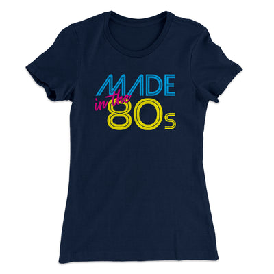 Made In The 80s Women's T-Shirt