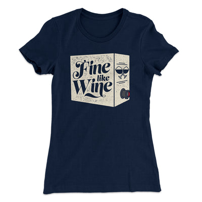 Fine Like Wine Women's T-Shirt-T-Shirt-Printify-Solid Midnight Navy-S-Famous IRL