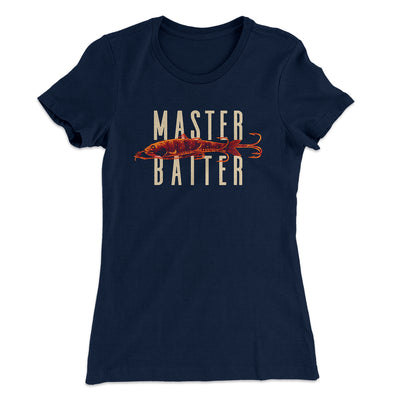 Master Baiter Women's T-Shirt-Solid Midnight Navy - Famous IRL