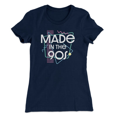 Made In The 90s Women's T-Shirt-Women's T-Shirt-White Label DTG-Midnight Navy-S-Famous IRL