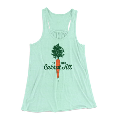 I Do Not Carrot All Women's Flowey Racerback Tank Top-Mint - Famous IRL