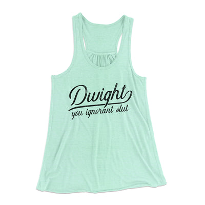 Dwight, You Ignorant... Women's Flowey Racerback Tank Top-Mint - Famous IRL