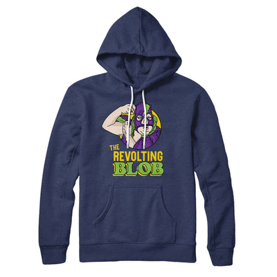 The Revolting Blob Hoodie