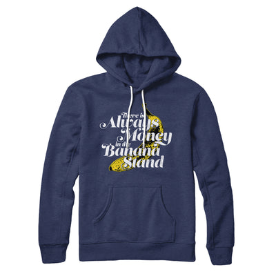 Always Money In The Banana Stand Hoodie-Navy - Famous IRL