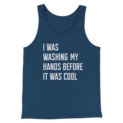 I Was Washing My Hands Before It Was Cool Men/Unisex Tank