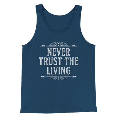 Never Trust The Living Men/Unisex Tank-Tank Top-Printify-Heather Navy-S-Famous IRL