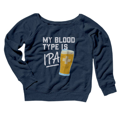 My Blood Type Is IPA Women's Scoopneck Sweatshirt-Women's Off The Shoulder Sweatshirt-White Label DTG-Navy TriBlend-L-Famous IRL