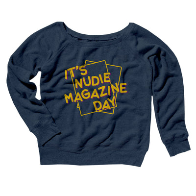 Nudie Magazine Day Women's Scoopneck Sweatshirt-Women's Off The Shoulder Sweatshirt-White Label DTG-Navy TriBlend-S-Famous IRL