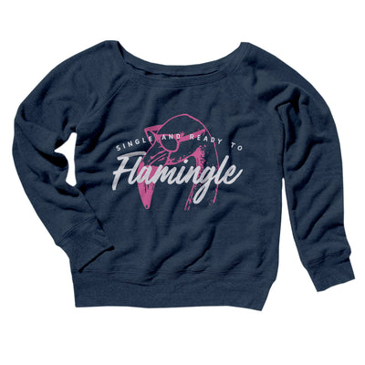 Single and Ready to Flamingle Women's Off The Shoulder Sweatshirt-Navy TriBlend - Famous IRL