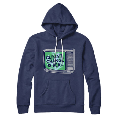 PSA: Climate Change is Real Hoodie-Navy - Famous IRL