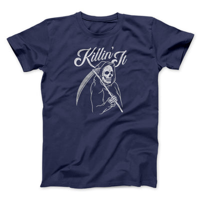 Killin' It Men/Unisex T-Shirt