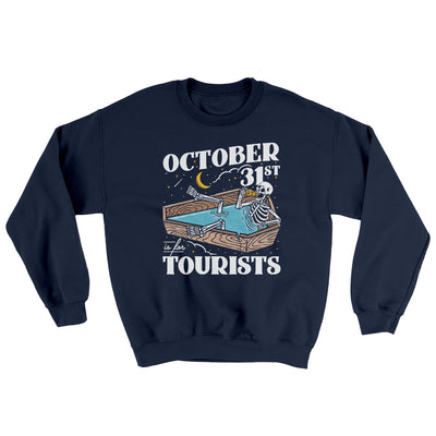 October 31st Is For Tourists Ugly Sweater